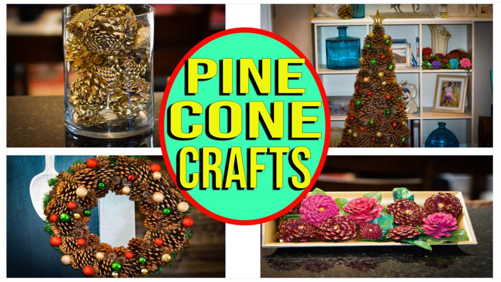 Easy DIY Pinecone Crafts